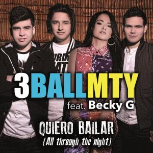 3BALLMTY-Quiero-Bailar-All-Through-the-Night-2013