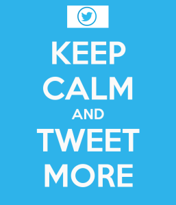 keep-calm-and-tweet-more-14